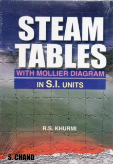 Steam Tables : With Mollier Diagram in S.I.Units, Paperback Book