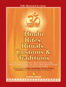 Hindu Rites, Rituals, Customs and Traditions, Paperback / softback Book
