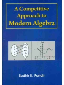 COMPETITIVE APPROACH MODERN ALGEBRA, Paperback Book