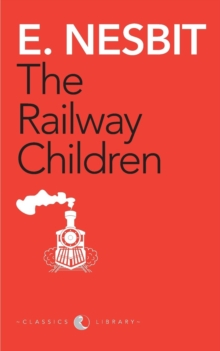 The Railway Children (Award Essential Classics), Paperback / softback Book