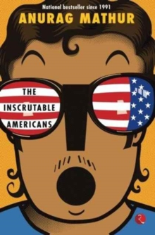 INSCRUTABLE AMERICANS THE, Paperback Book