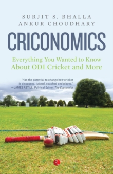 Criconomics : Everything You Wanted to Know About Odi Cricket and More, Paperback / softback Book