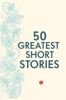50 Greatest Short Stories, Paperback Book