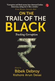 ON THE TRAIL OF THE BLACK : Tracking Corruption, Hardback Book