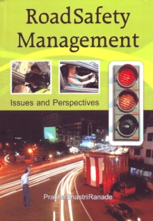 Road Safety Management : Issues & Perspectives, Paperback Book