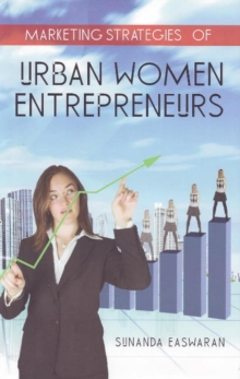 Marketing Strategies of Urban Women Entrepreneurs, Paperback / softback Book