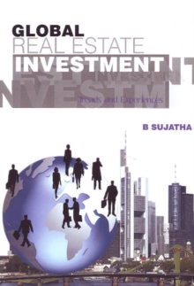 Global Real Estate Investment : Trends & Experiences, Paperback Book