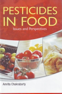 Pesticides in Food : Issues & Perspectives, Hardback Book