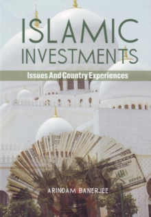 Islamic Investments : Issues & Country Experiences, Paperback Book