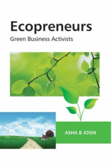 Ecopreneurs : Green Business Activists, Hardback Book