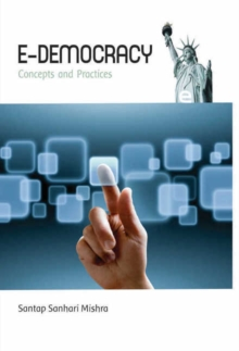 E-Democracy : Concepts & Practices, Hardback Book