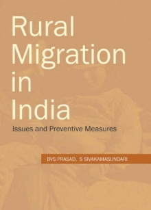Rural Migration in India : Issues & Preventive Measures, Hardback Book