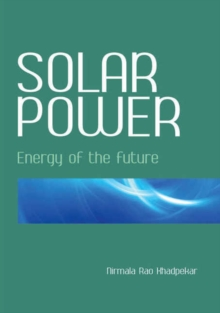 Solar Power : Energy of the Future, Hardback Book