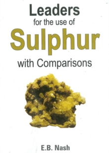 Leaders for the Use of Sulphur with Comparisons, Paperback Book