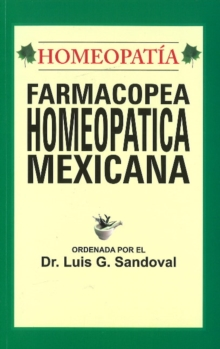 Farmacopea Homeopatica Mexicana, Paperback Book