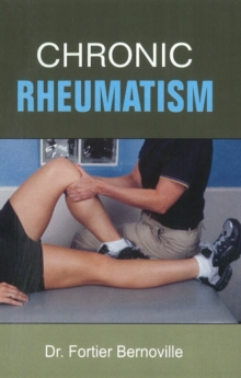 Chronic Rheumatism, Paperback Book