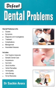 Defeat Dental Problems, Paperback / softback Book