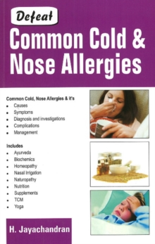 Defeat Common Cold and Nose Allergies, Paperback Book