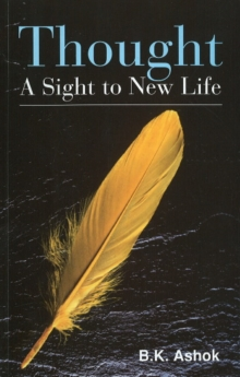 Thought : A Sight to New Life, Paperback Book