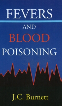 Fevers & Blood Poisoning, Paperback / softback Book