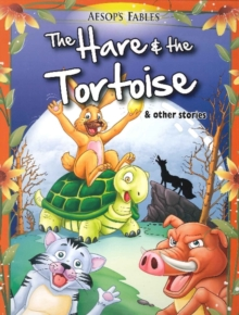 Hare & the Tortoise & Other Stories, Paperback / softback Book
