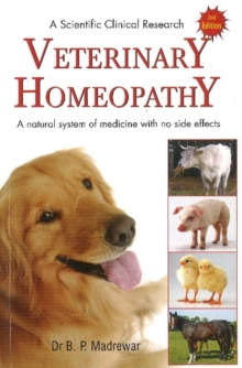 Veterinary Homeopathy A Scientific Clinical Research, Paperback / softback Book