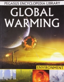 Global Warming : Pegasus Encyclopedia Library, Paperback / softback Book