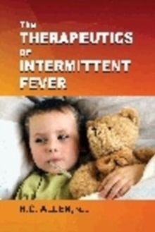 Therapeutics of Intermitent Fever, Paperback / softback Book