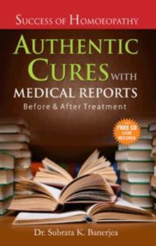 Authentic Cures with Medical Reports : Before & After Treatment, Paperback Book