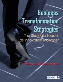 Business Transformation Strategies : The Strategic Leader as Innovation Manager, Paperback / softback Book