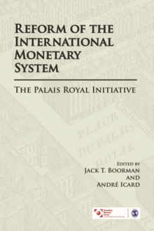 Reform of the International Monetary System : The Palais Royal Initiative, Hardback Book