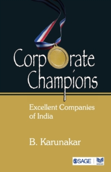 Corporate Champions : Excellent Companies of India, Paperback / softback Book