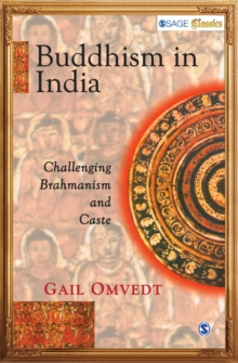 Buddhism in India : Challenging Brahmanism and Caste, Paperback / softback Book