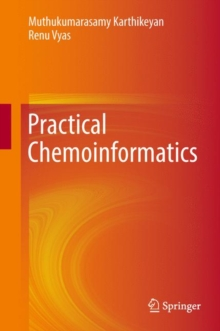 Practical Chemoinformatics, Hardback Book