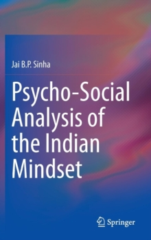 Psycho-Social Analysis of the Indian Mindset, Hardback Book