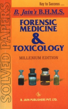 Forensic Medicine & Toxicology Solved Papers, Paperback Book