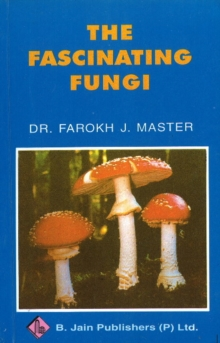 Fascinating Fungi, Paperback Book