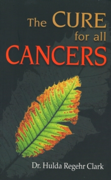 Cures for All Cancers, Hardback Book
