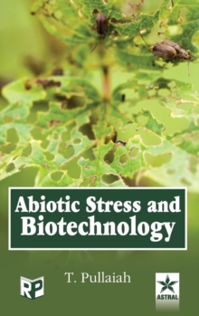 Abiotic Stress and Biotechnology, Hardback Book