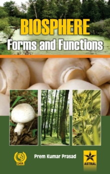 Biosphere: Forms and Functions, Hardback Book