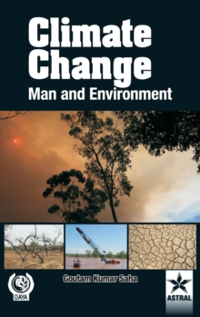 Climate Change: Man and Environment, Hardback Book