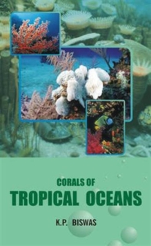 Corals of Tropical Oceans, Hardback Book