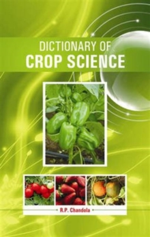 Dictionary of Crop Science, Hardback Book