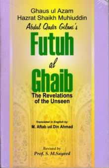 Futuh Al-Ghaib : Revelation of the Unseen, Paperback Book
