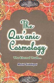 Qur'anic  Cosmology, Paperback Book