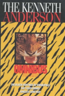 The Kenneth Anderson Omnibus : Vol 2, Paperback Book