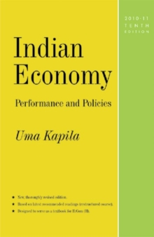 Indian Economy: Performance and Policies : 10th Edition, 2010-11, Paperback / softback Book