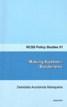 Making Kashmir Borderless, Paperback / softback Book
