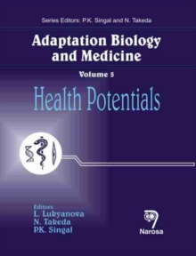 Adaptation Biology and Medicine : Health Potentials v. 5, Hardback Book