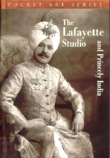 The Lafayette Studio and Princely India, Paperback Book